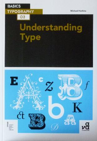 Harkins, M. - Understanding Type
