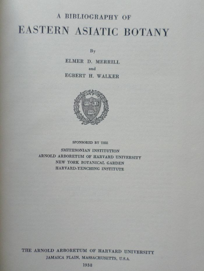 Merrill, Elmer D. en Egbert H. Walker - A Bibliography of Eastern Asiatic Botany