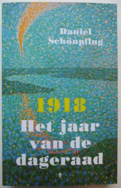Schönpflug, D - 1918 - Het jaar van de dageraad
